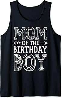 Mom of the Birthday Boy Funny Mother Mama Moms Women Gifts Tank Top