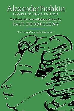Alexander Pushkin: Complete Prose Fiction