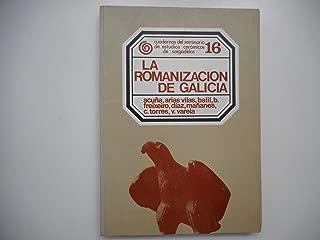 La Romanización de Galicia (Cuadernos del Seminario de Estudios Cerámicos de Sargadelos) (Spanish Edition)