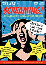 The Art of Screaming!