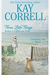 Three Little Things: Return to Lighthouse Point (Charming Inn Book 3) Kindle Edition