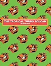 The Tropical Turbo Toucan Notebook: Lined, Soft Cover, Letter Size (8.5x11) Ruled Notebook & Journal for students, Kids & Teens. For school and college, writing and notes.