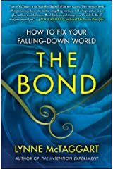 The Bond: How to Fix Your Falling-Down World Kindle Edition