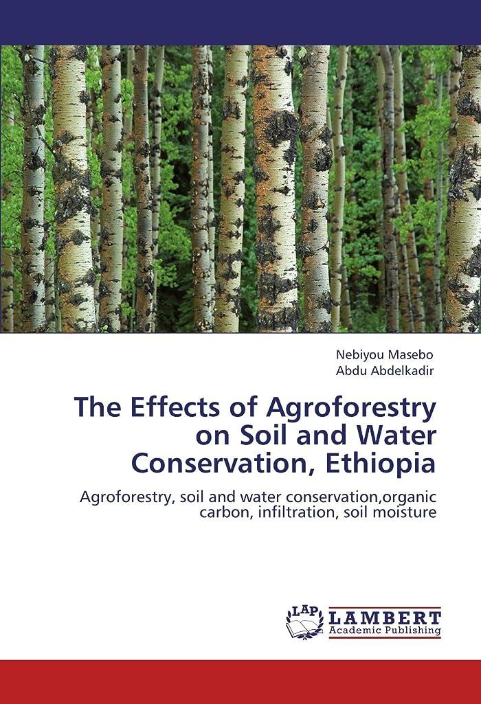 食器棚責めオーバードローThe Effects of Agroforestry on Soil and Water Conservation, Ethiopia