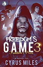 Freedom's Game 3: Freedom's Price