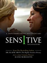 sensitive the untold story
