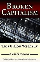Broken Capitalism: This Is How We Fix It