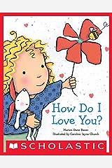 How Do I Love You? Kindle Edition
