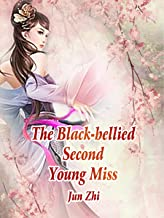 The Black-bellied Second Young Miss: Volume 5