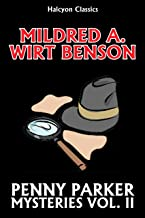 The Penny Parker Mystery Series Volume II by Mildred A. Wirt (Halcyon Classics)