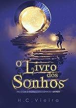 O Livro dos Sonhos: Livro I (Trilogia o Mundo dos Sonhos 1) (Portuguese Edition)
