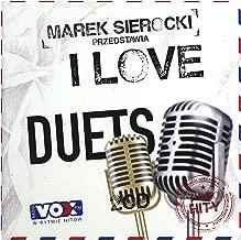David and Jonathan / Garou / Moi non: Marek Sierocki Przedstawia: I love Duets [2CD]