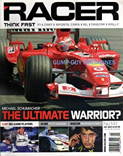 Racer January 2004 Magazine MICHAEL SCHUMACHER: THE ULTIMATE WARRIOR? Cart Big Game Players ALMS PETIT GRANDE Aaron Fike Just Misses Winning NASCAR NEWMAN'S OWN?
