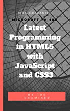 Programming in HTML5 with JavaScript and CSS3 Examination Questions (Microsoft 70-480)