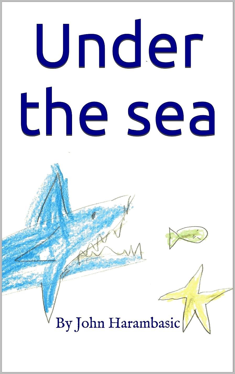 位置づける乳剤許容Under the sea (English Edition)