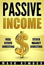 Passive Income: Real Estate Investing + Stock Market Investing Bundle - Earn Passive Income For A Lifetime, Entrepreneurial Mindset (Passive Income, Entrepreneurial Mindset, Work From Home Jobs)