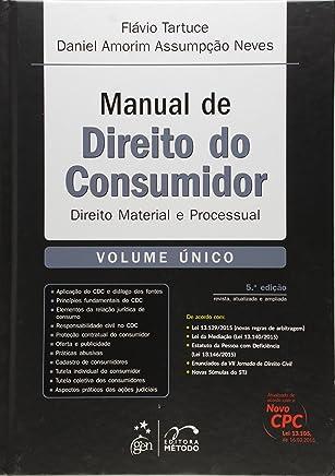 Manual de Direito do Consumidor. Direito Material e Processual - Volume Único