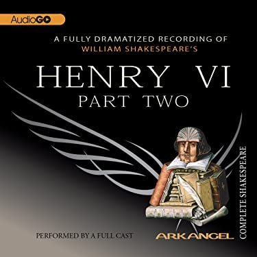 Henry VI, Part 2: Arkangel Shakespeare