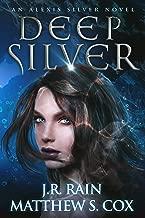 Deep Silver (Alexis Silver Book 2)