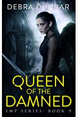 Queen of the Damned (Imp Series Book 9) Kindle Edition