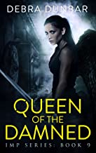 Queen of the Damned (Imp Series Book 9)
