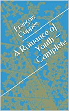 A Romance of Youth — Complete