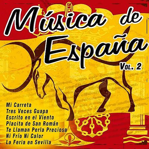 Música de España, Vol. 2 de Various artists en Amazon Music - Amazon.es