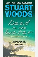 Dead in the Water: A Novel (A Stone Barrington Novel Book 3) Kindle Edition