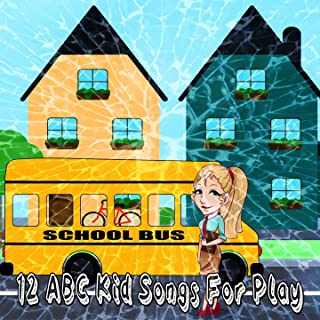 12 Abc Kid Songs for Play [Explicit]