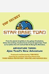 Star Base Toad - Adventure 3: Ajax Toad's New Adventure Audible Audiobook