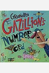 Grandpa Gazillion's Number Yard Kindle Edition