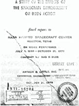 A study of the effects of the spacecraft environment on drug action Final report, 1 Jul. 1969 - 31 Oct. 1970