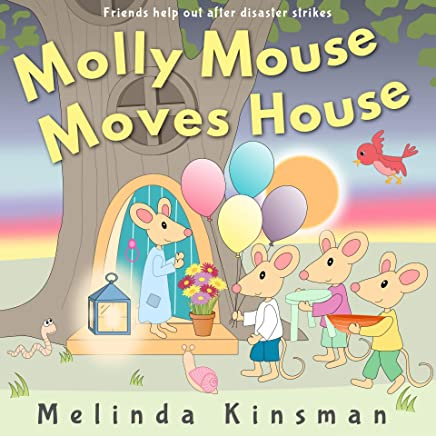 Molly Mouse Moves House: Fun Rhyming Bedtime Story - Picture Book / Beginner Reader (