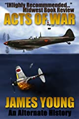 Acts of War: A World War II Alternative History (The Usurper's War Book 1) Kindle Edition