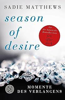 Season of Desire - Band 1: Momente des Verlangens: 03020