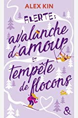 Alerte : avalanche d'amour et tempête de flocons (&H DIGITAL) Format Kindle