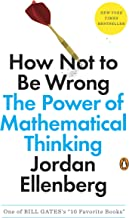 How Not to Be Wrong: The Hidden Maths of Everyday Life PDF