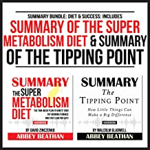 Summary Bundle: Diet & Success: Includes Summary of The Super Metabolism Diet & Summary of The Tipping Point
