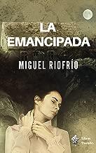 La emancipada (Spanish Edition)