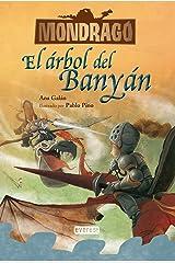Mondragó. El árbol de Banyán. Libro 4 (Spanish Edition) Kindle Edition
