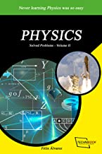 PHYSICS: SOLVED PROBLEMS - Volume II (English Edition)