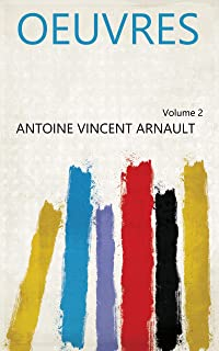 Oeuvres Volume 2 (French Edition)