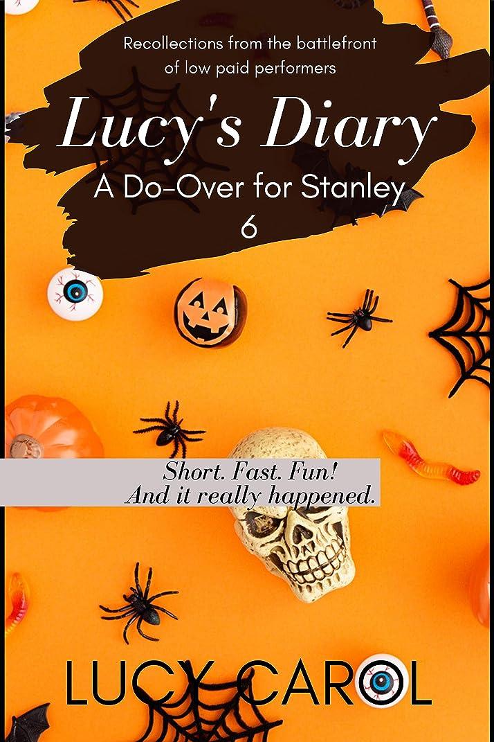 到着する写真撮影研磨剤A Do-Over for Stanley (Lucy's Diary Book 6) (English Edition)