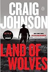 Land of Wolves: A Longmire Mystery (Walt Longmire Mysteries Book 15) Kindle Edition