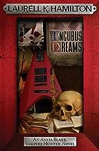 Incubus Dreams (Anita Blake Vampire Hunter Book 12)
