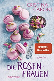 Die rosenfrauen: Roman: 33