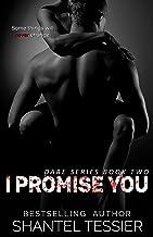 I Promise You: A Dark High School Bully Romance (Dare Series Book 2)