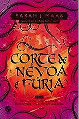 Corte de névoa e fúria - Corte de espinhos e rosas - vol. 2 eBook Kindle