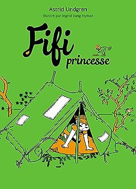 Fifi princesse (Fifi Brindacier t. 2) (French Edition)