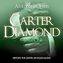 Carter Diamond: Before the Cartel He Stood Alone: Carter Diamond, Book 1